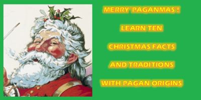 Christmas facts and traditions with pagan origins